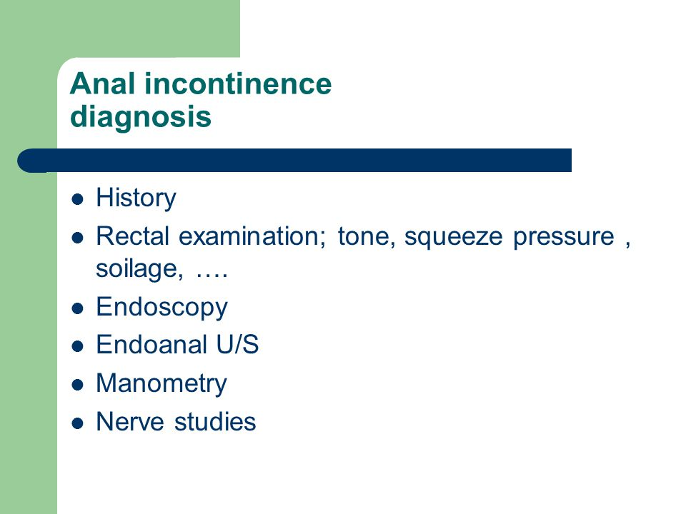 Anal incontinence diagnosis