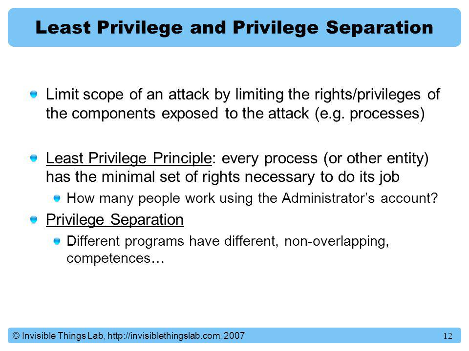 Least Privilege and Privilege Separation