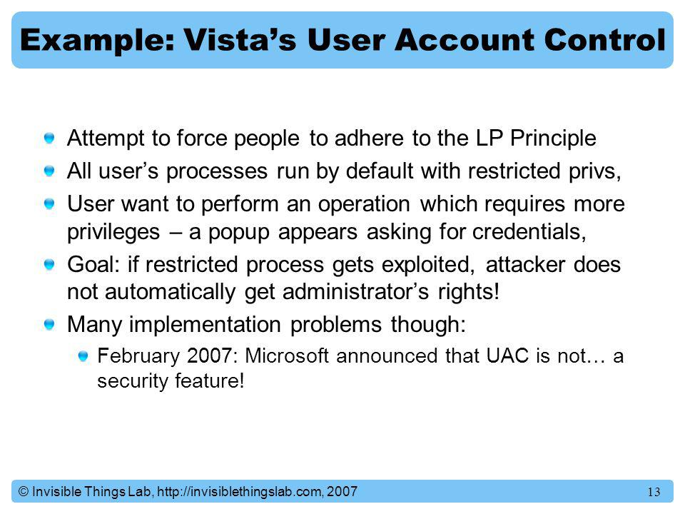 Example: Vista's User Account Control