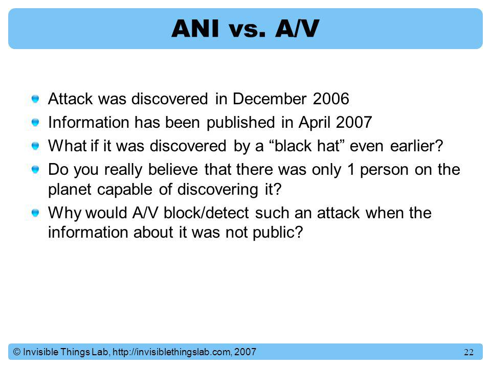 ANI vs. A/V Attack was discovered in December 2006