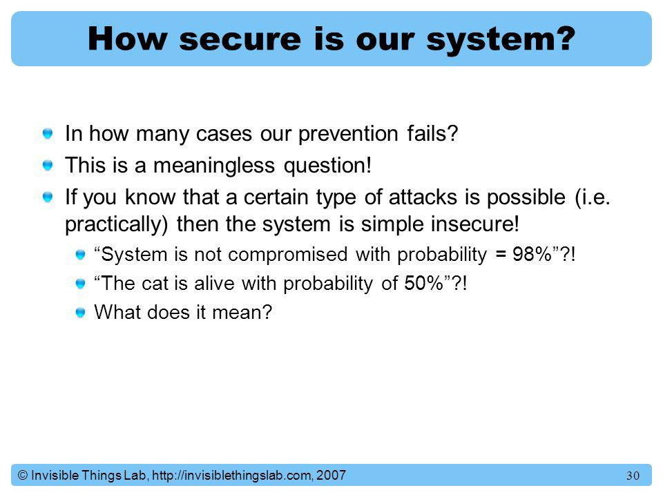 How secure is our system