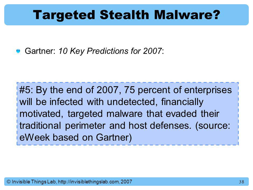Targeted Stealth Malware