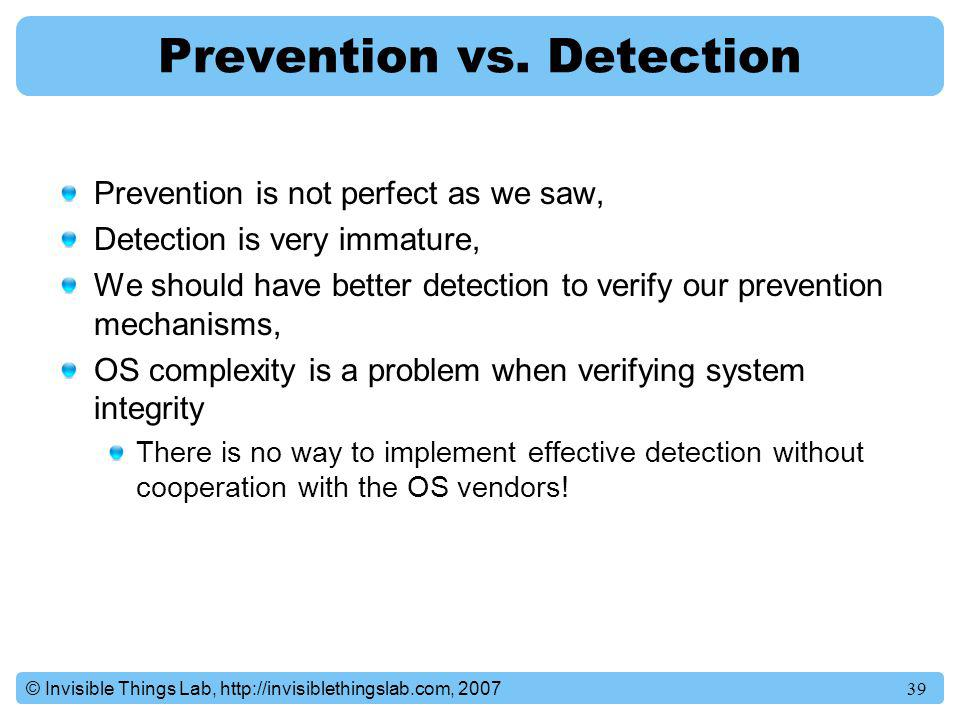 Prevention vs. Detection