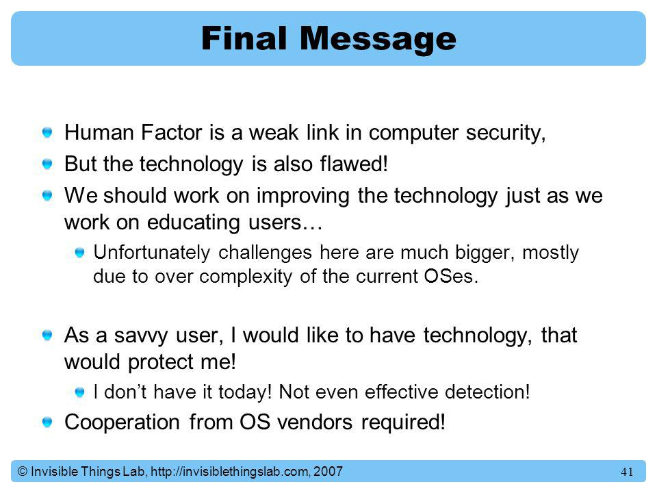 Final Message Human Factor is a weak link in computer security,