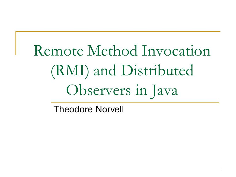 Remote Method Invocation (RMI) and Distributed Observers in Java