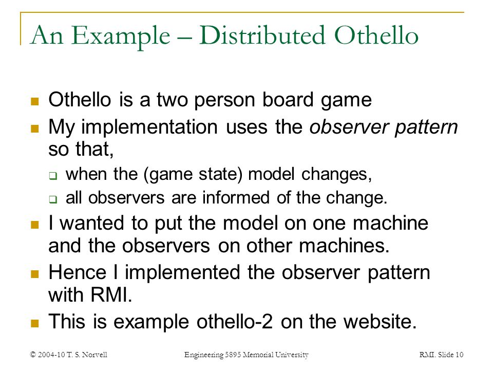 An Example – Distributed Othello