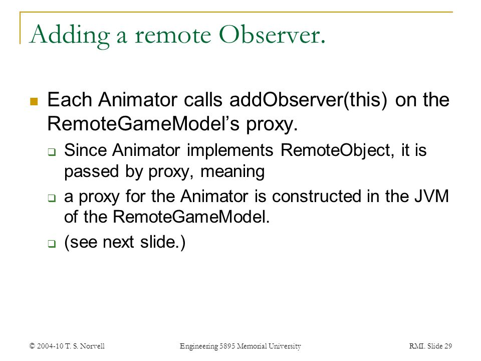 Adding a remote Observer.