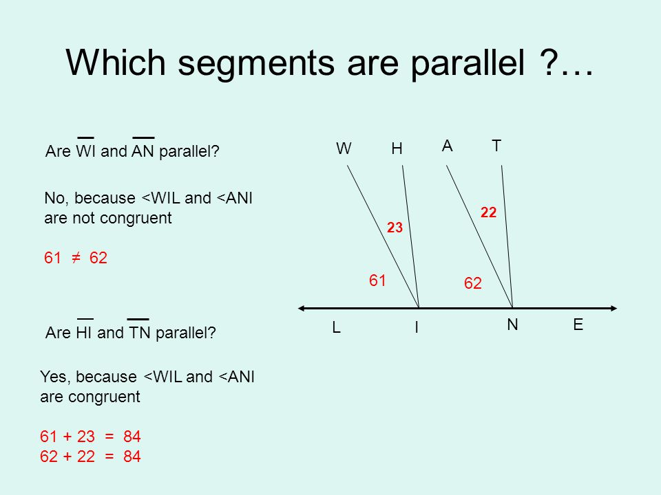 Which segments are parallel …