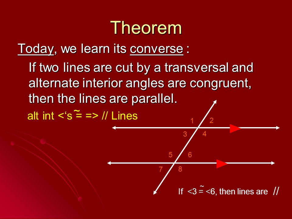 Theorem Today, we learn its converse :