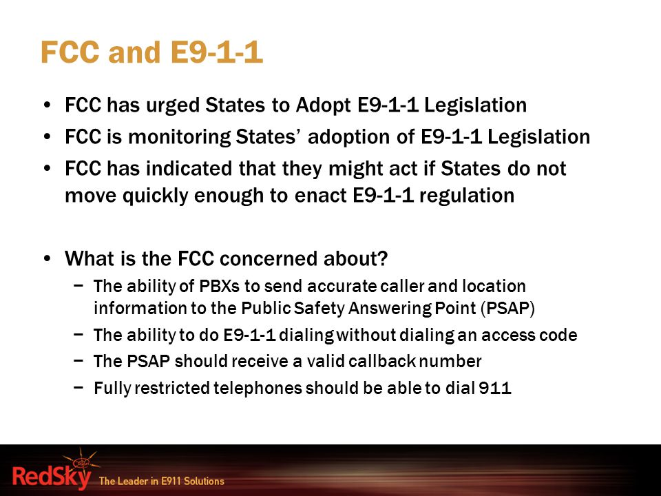 FCC and E9-1-1 FCC has urged States to Adopt E9-1-1 Legislation