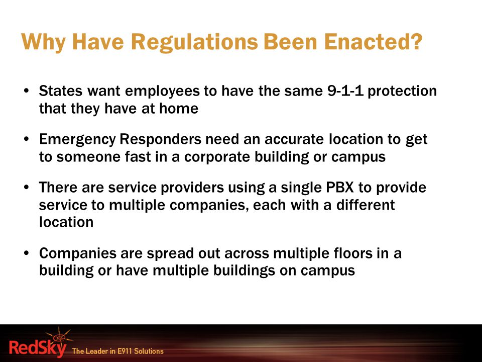 Why Have Regulations Been Enacted