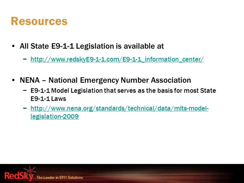 Resources All State E9-1-1 Legislation is available at