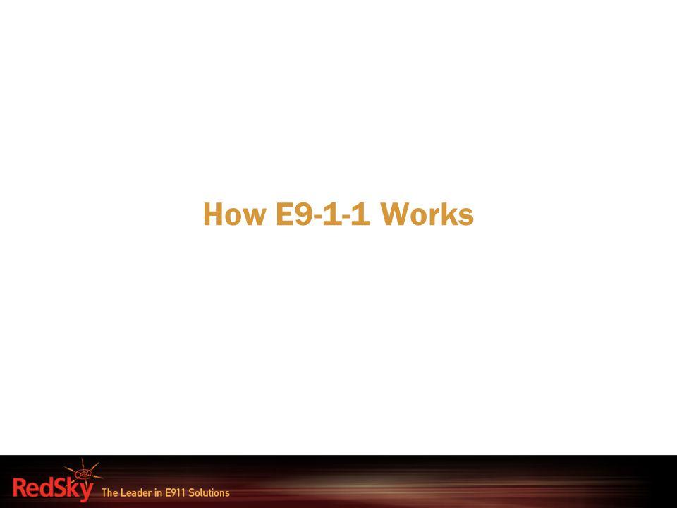 How E9-1-1 Works