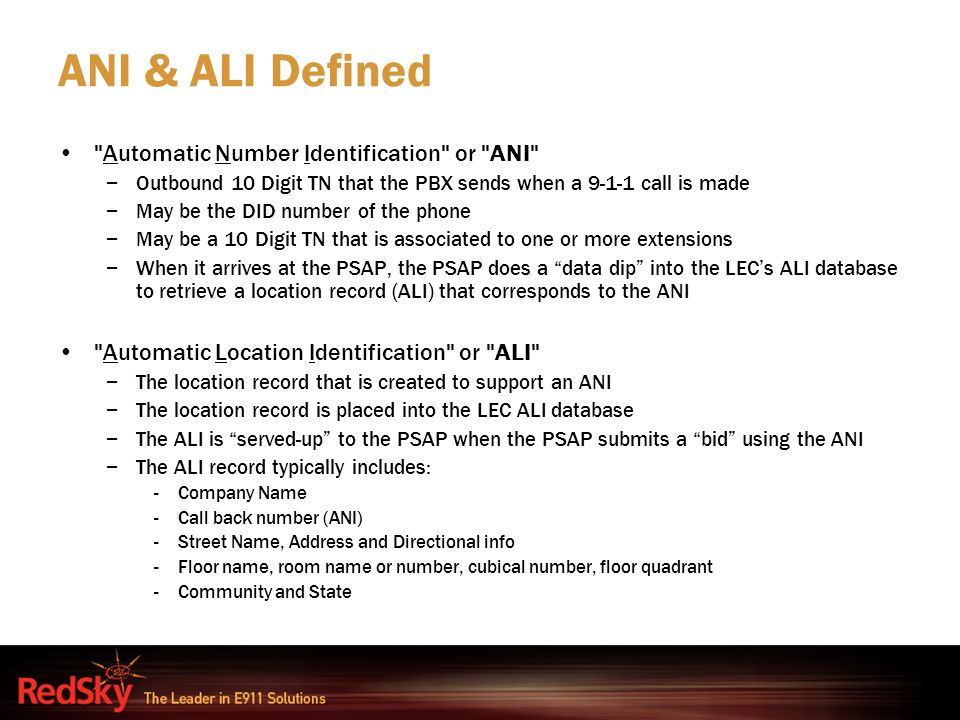 ANI & ALI Defined Automatic Number Identification or ANI
