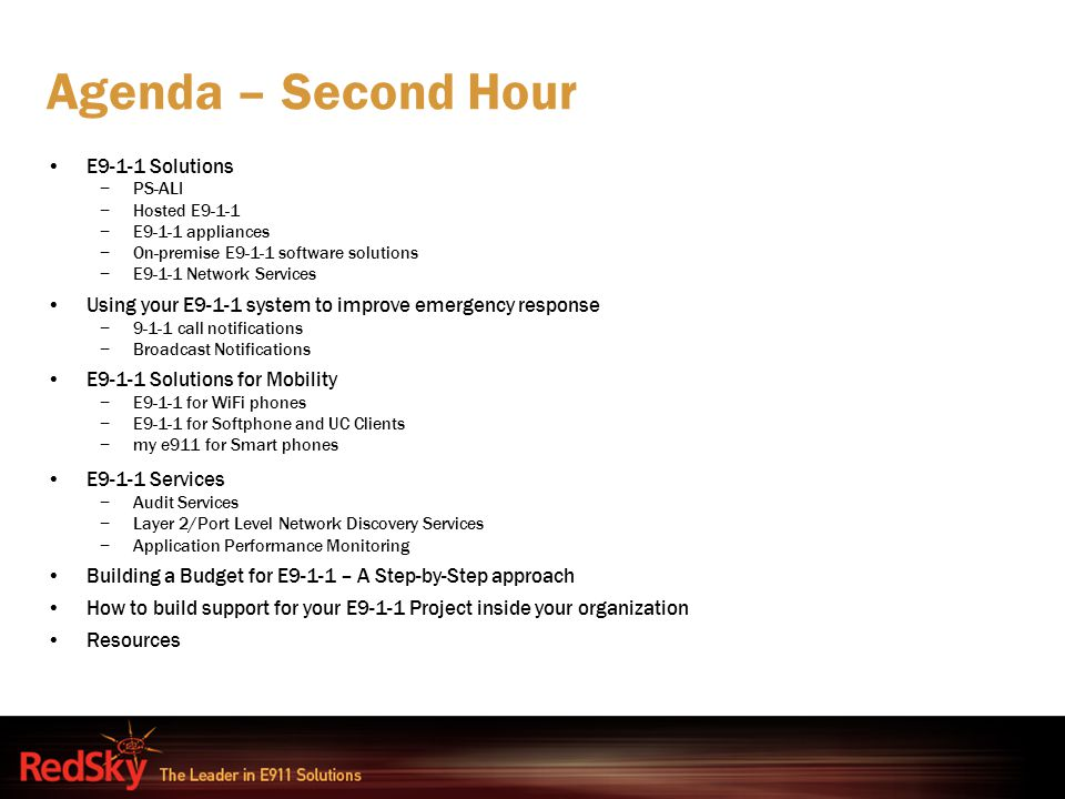 Agenda – Second Hour E9-1-1 Solutions