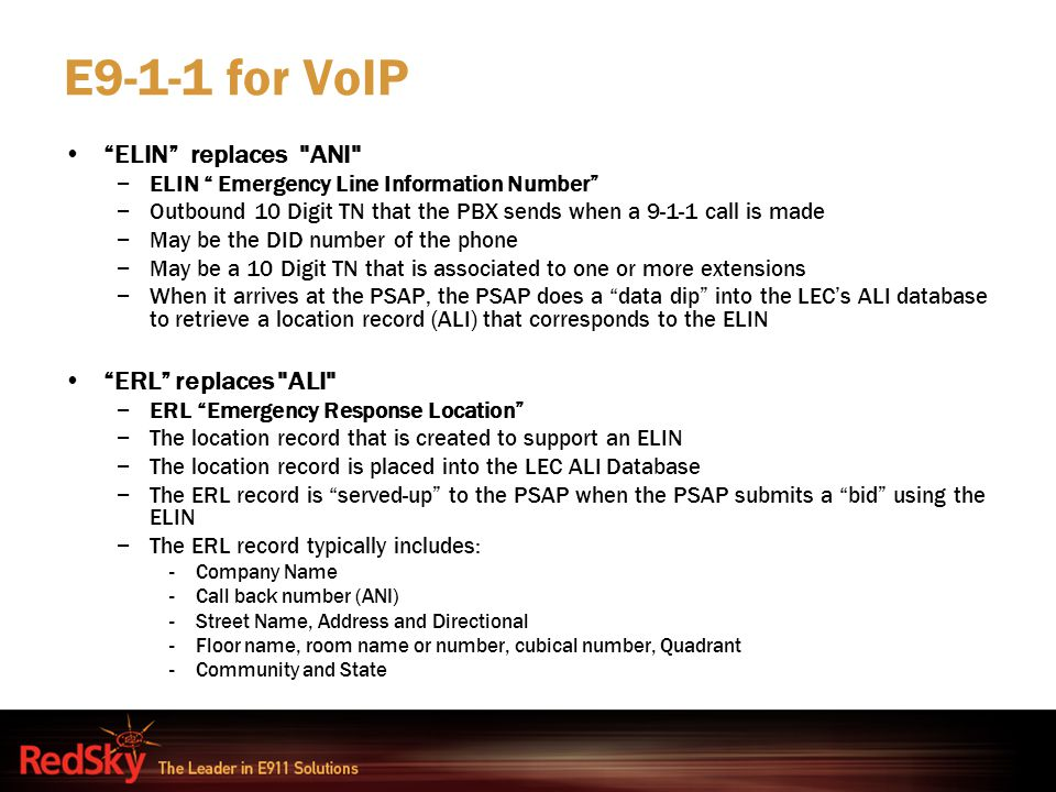 E9-1-1 for VoIP ELIN replaces ANI ERL replaces ALI
