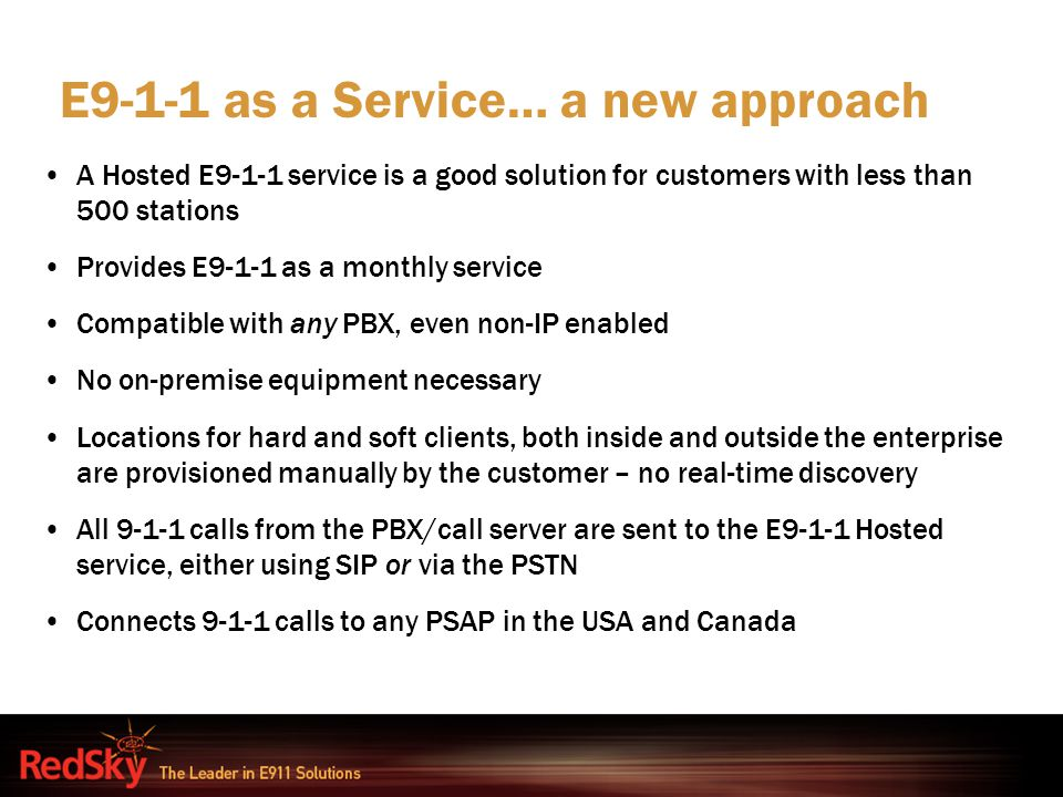 E9-1-1 as a Service… a new approach