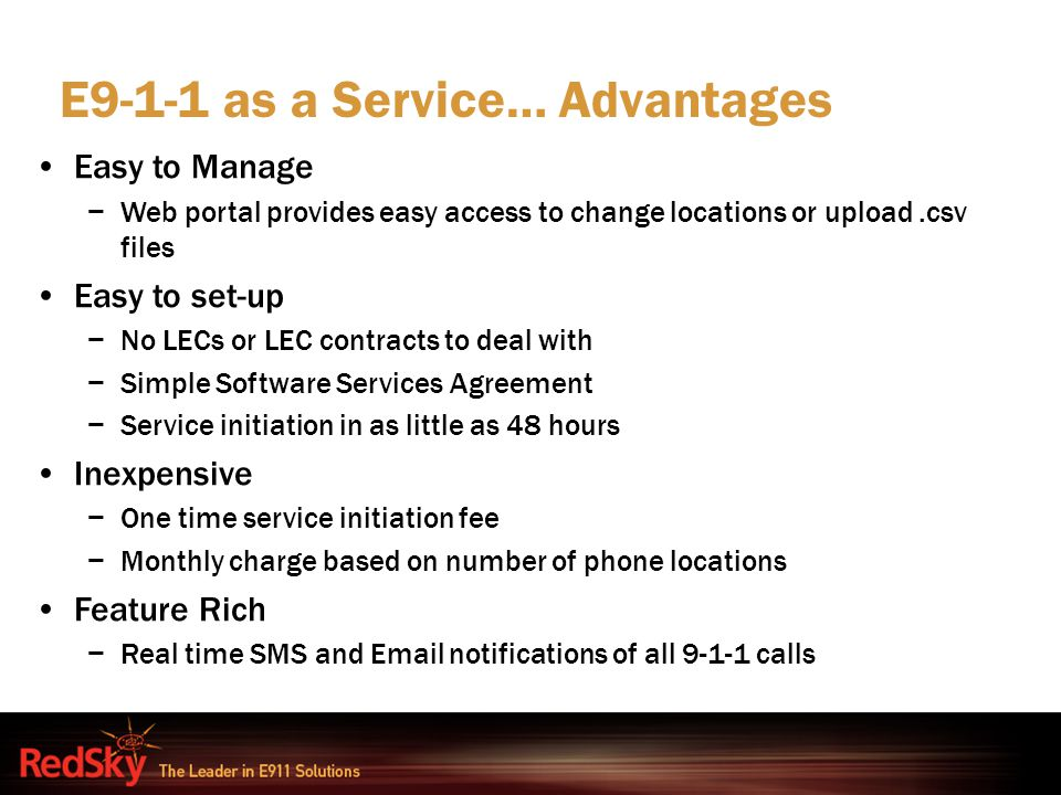 E9-1-1 as a Service… Advantages