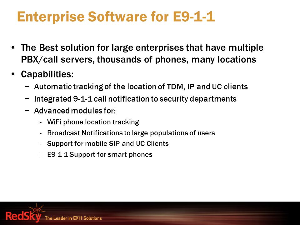 Enterprise Software for E9-1-1