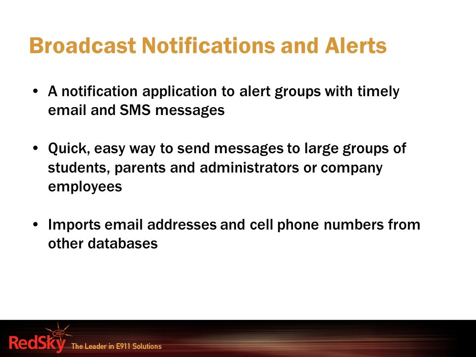 Broadcast Notifications and Alerts