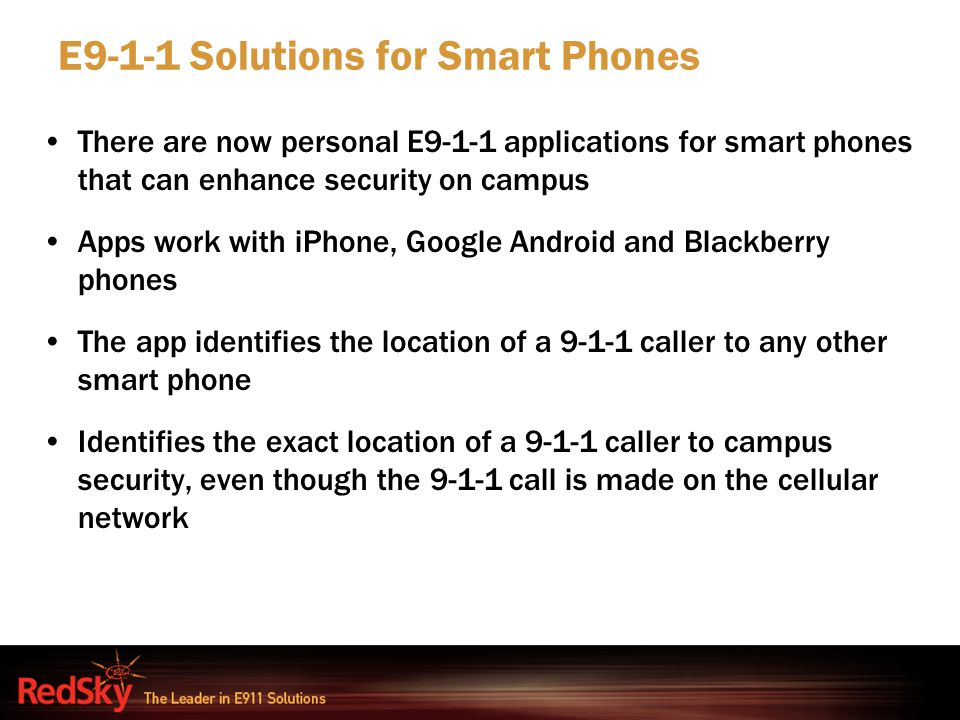 E9-1-1 Solutions for Smart Phones