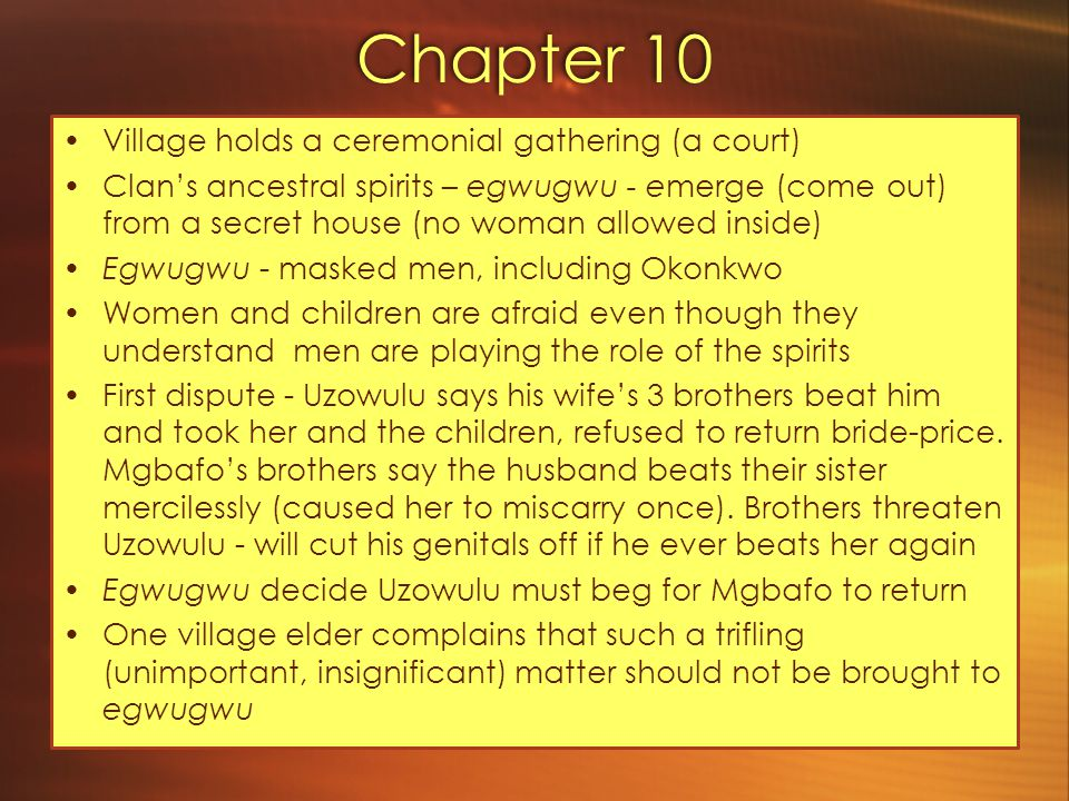 Chapter 10 Village holds a ceremonial gathering (a court)