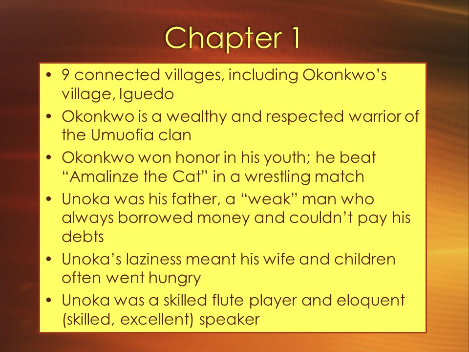 Chapter 1 9 connected villages, including Okonkwo's village, Iguedo