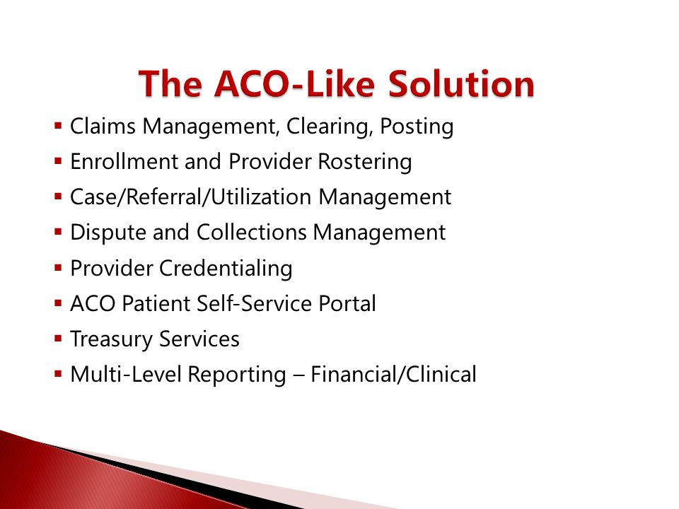 The ACO-Like Solution Claims Management, Clearing, Posting