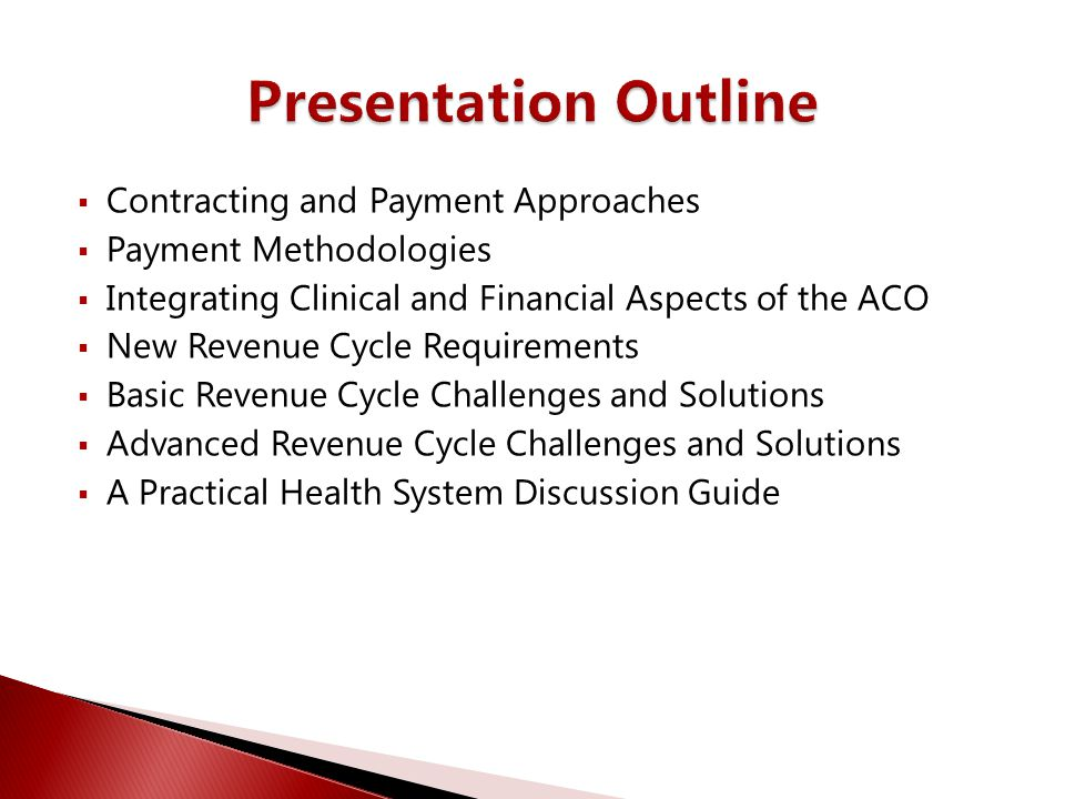 Presentation Outline Contracting and Payment Approaches