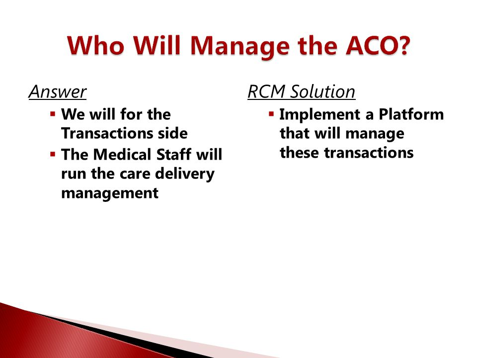 Who Will Manage the ACO Answer RCM Solution