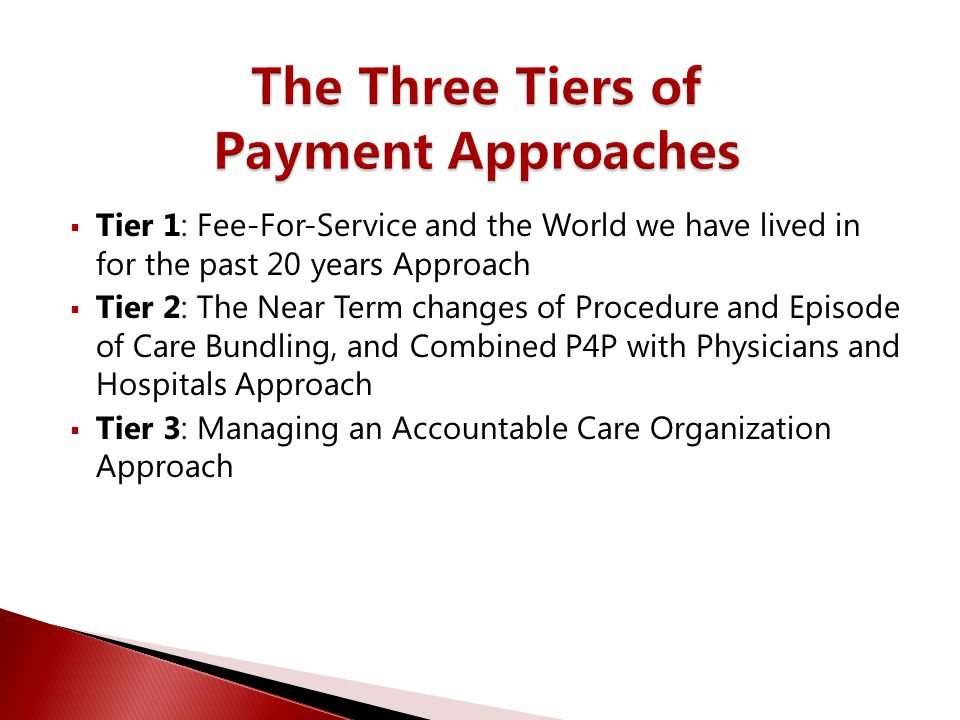 The Three Tiers of Payment Approaches