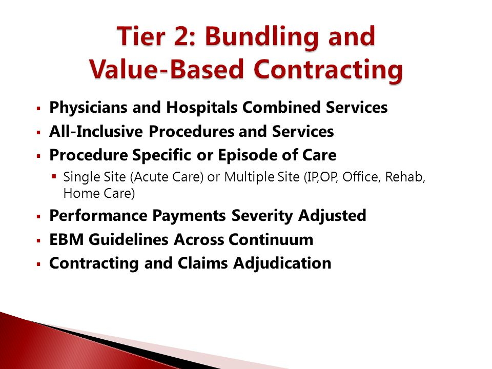 Tier 2: Bundling and Value-Based Contracting