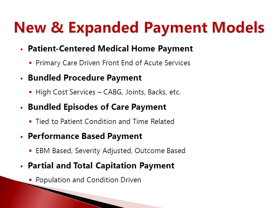 New & Expanded Payment Models