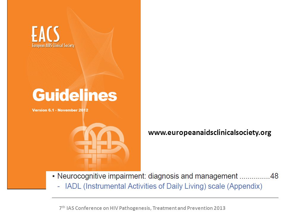 7th IAS Conference on HIV Pathogenesis, Treatment and Prevention 2013