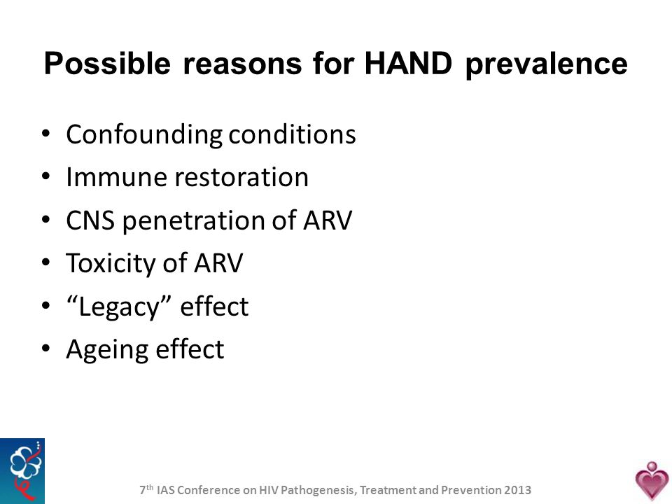 Possible reasons for HAND prevalence