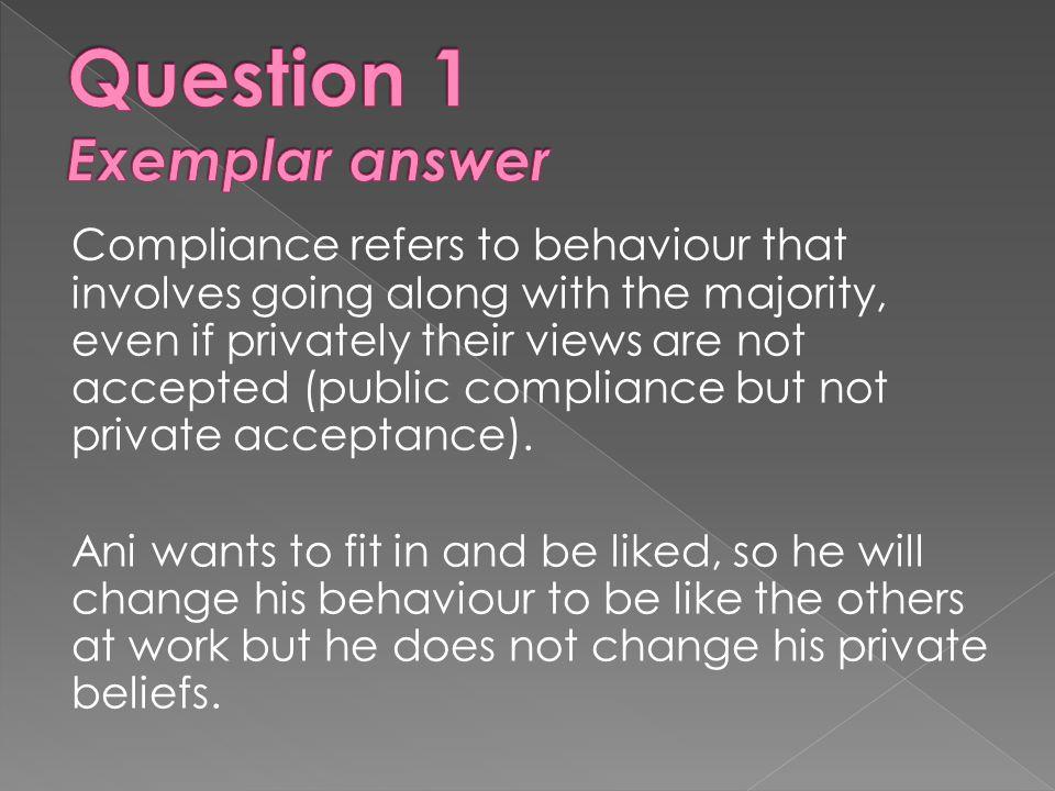 Question 1 Exemplar answer