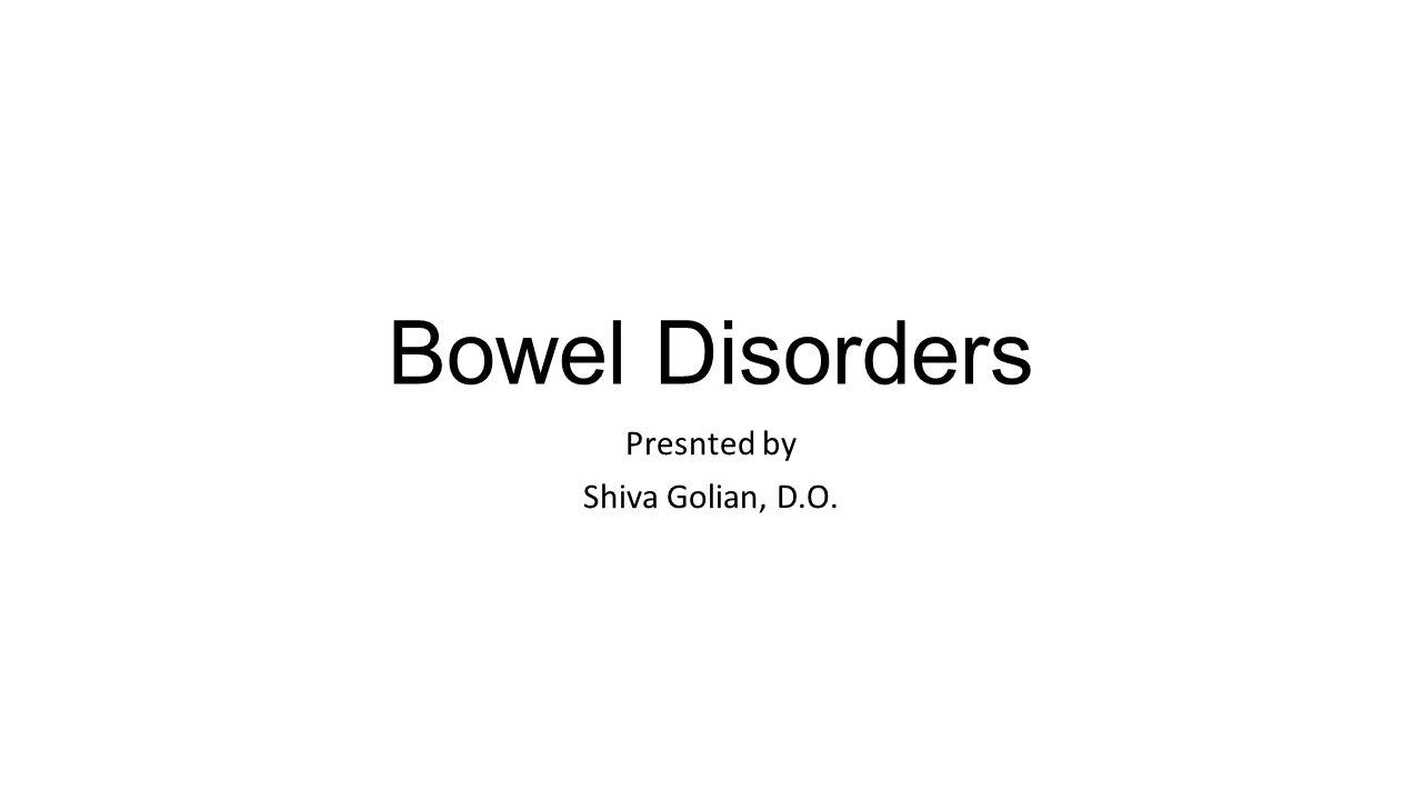 Presnted by Shiva Golian, D.O.