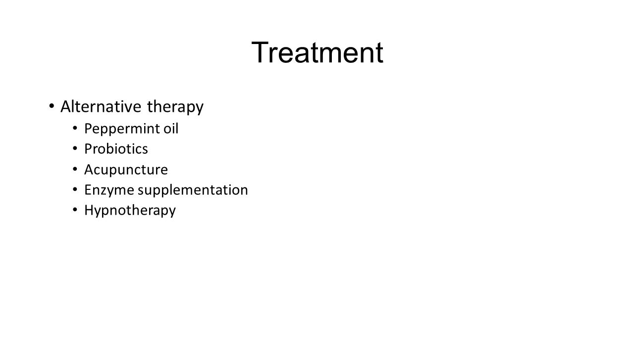 Treatment Alternative therapy Peppermint oil Probiotics Acupuncture