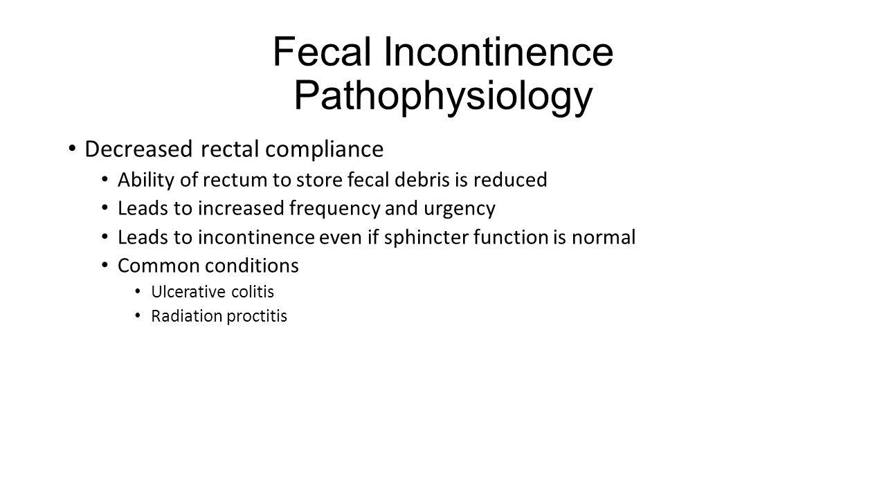Fecal Incontinence Pathophysiology