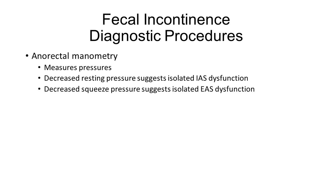 Fecal Incontinence Diagnostic Procedures