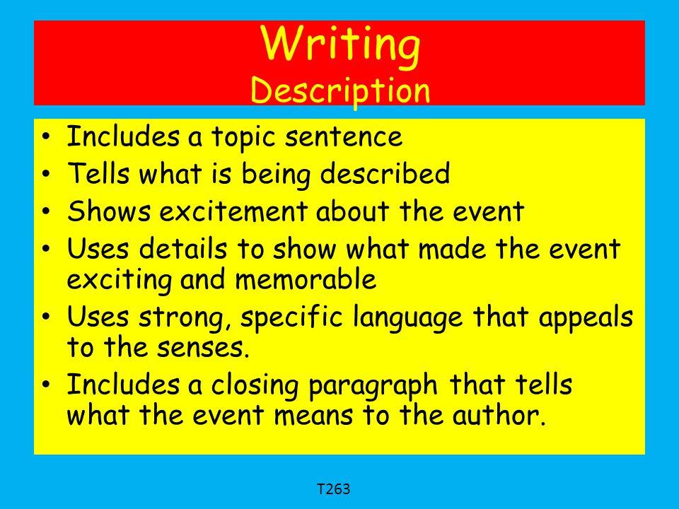 Writing Description Includes a topic sentence