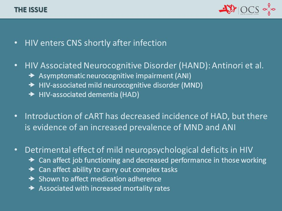 HIV enters CNS shortly after infection