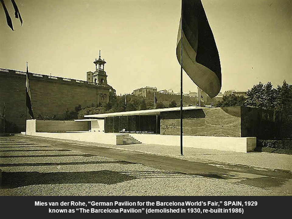 Mies van der Rohe, German Pavilion for the Barcelona World's Fair, SPAIN, 1929 known as The Barcelona Pavilion (demolished in 1930, re-built in1986)