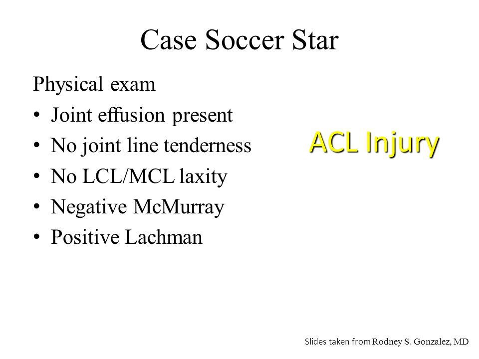 ACL Injury Case Soccer Star Physical exam Joint effusion present