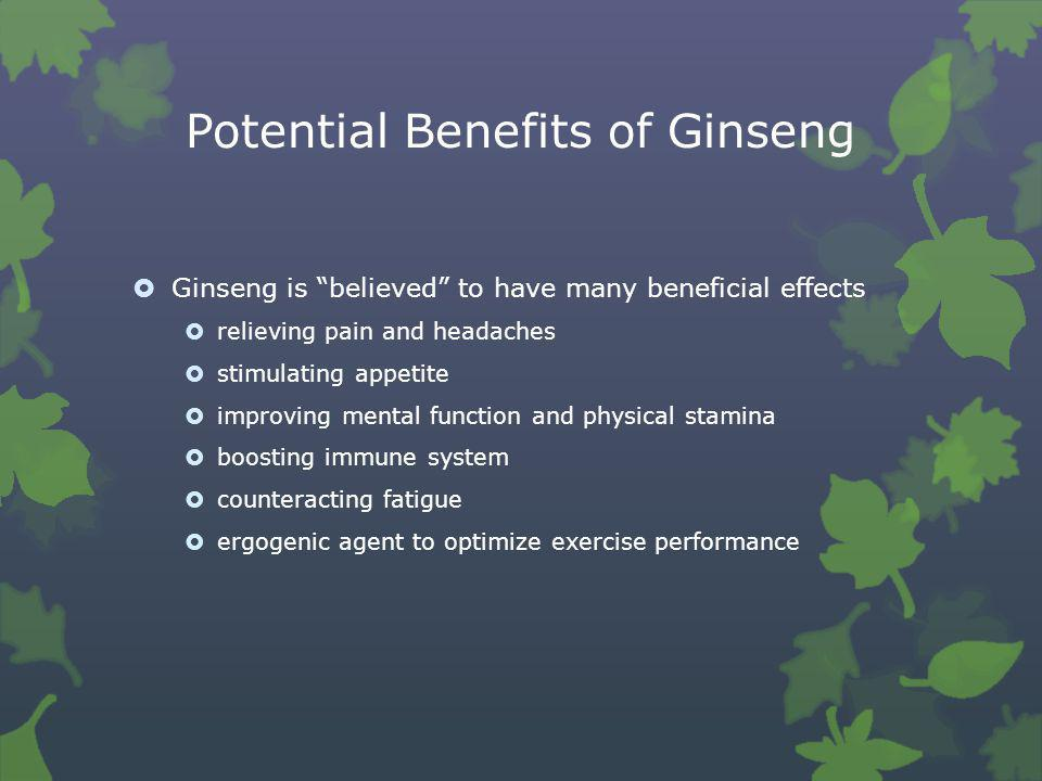 Potential Benefits of Ginseng