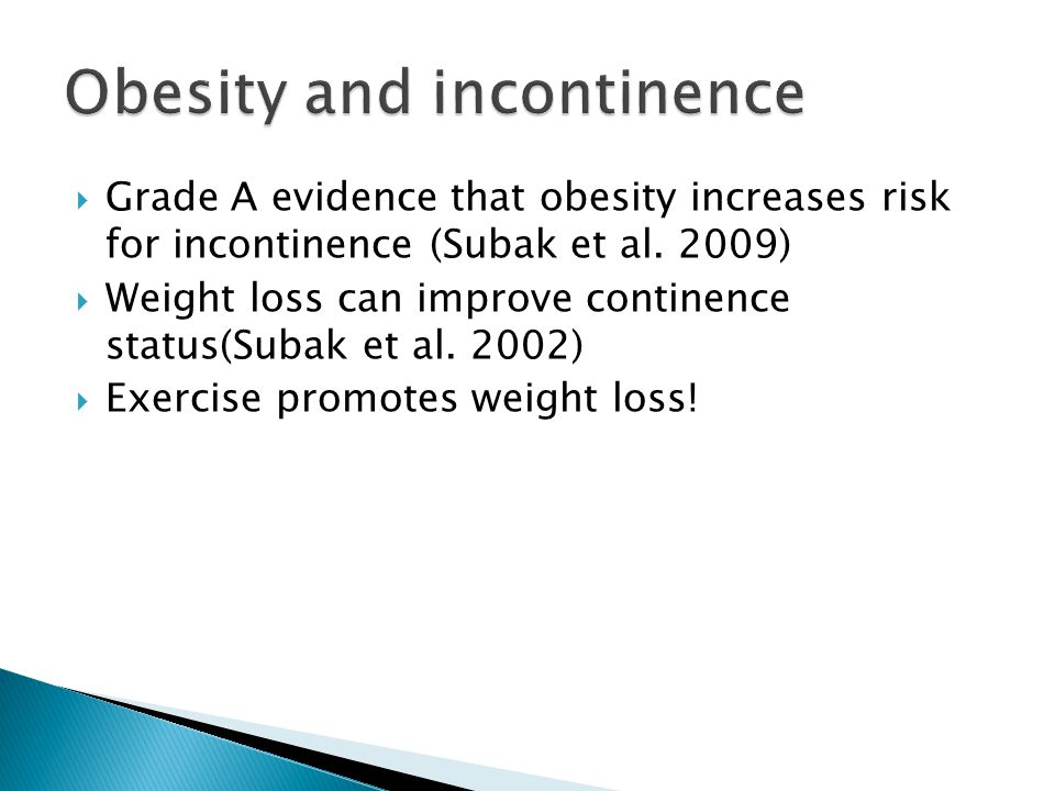 Obesity and incontinence