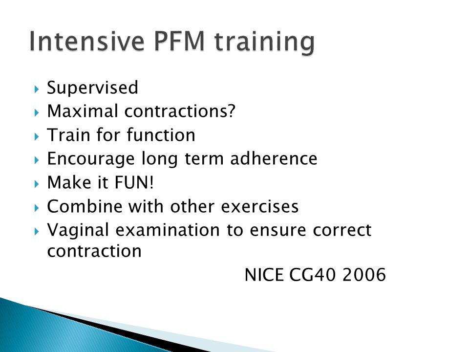 Intensive PFM training