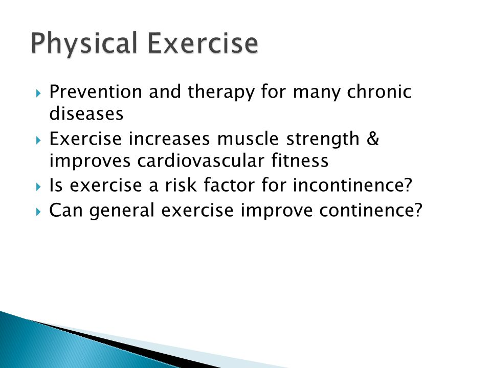 Physical Exercise Prevention and therapy for many chronic diseases