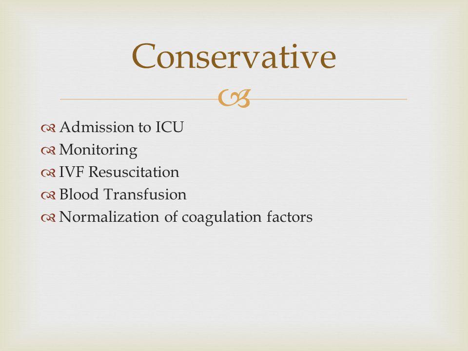 Conservative Admission to ICU Monitoring IVF Resuscitation