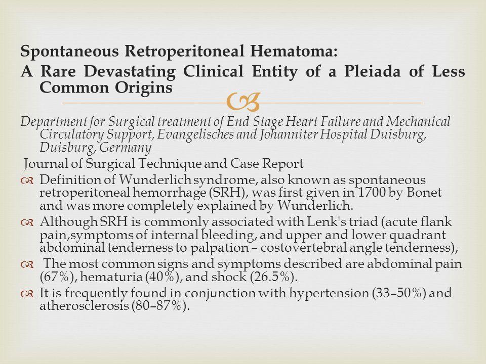 Spontaneous Retroperitoneal Hematoma: